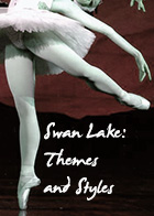 Swan Lake: Themes and Styles