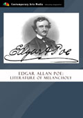 Edgar Allan Poe: Literature of Melancholy