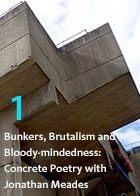Bunkers, Brutalism and Bloody-mindedness: Concrete Poetry - Part 1
