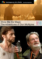 Show Me the Magic - The Adventures of Don McAlpine