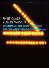 Einstein on the Beach & The Changing Image of Opera