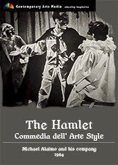 The Hamlet : Commedia dell Arte style