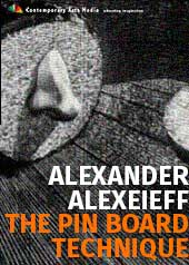 Alexander Alexeieff: The Pin Board Technique