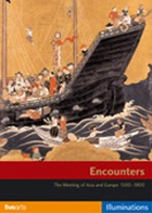 Encounters: The Meeting of Asia and Europe 1500-1800