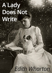 A Lady Does Not Write