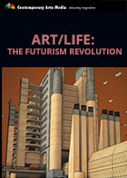 Art/Life: The Futurism Revolution