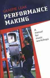 Performance Making: A Manual for Music Workshops STOCKTAKE