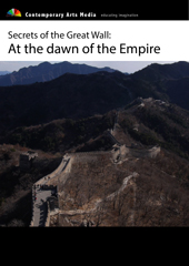 Secrets of the Great Wall: At the dawn of the Empire