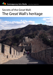 Secrets of the Great Wall: The Great Wall