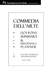 Commedia dell Arte Dot Point Summary and Performance Planner