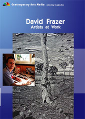 Artists at work : David Frazer