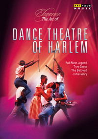 Dance Theatre of Harlem: Fall River Legend, Troy Game, The Beloved, John Henry LAST DVD COPY