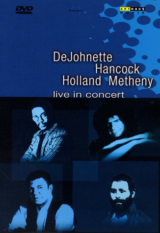 DeJohnette Hancock Holland Metheny - Live in Concert STOCKTAKE (Last copy)