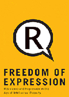 Freedom of Expression: Resistance & Repression in the Age of Intellectual Property