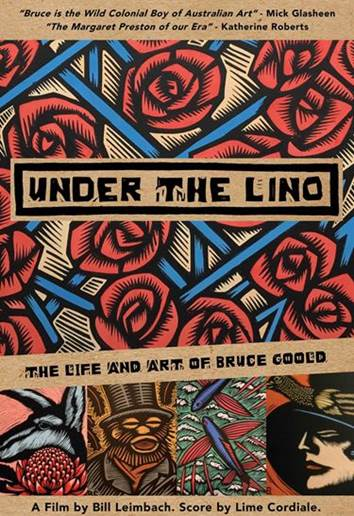 Under The Lino : The Life & Art of Bruce Goold