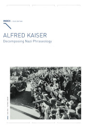 Alfred Kaiser: Decomposing Nazi Phraseology