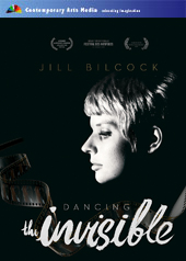 Jill Bilcock: Dancing the Invisible