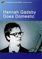 Artscape - Hannah Gadsby Goes Domestic
