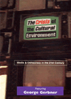 George Gerbner: The Crisis of the Cultural Environment: Media & Democracy in the 21st Century