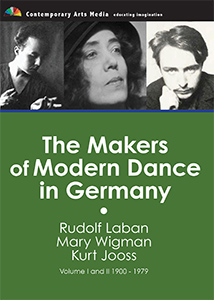 The Makers of Modern Dance in Germany