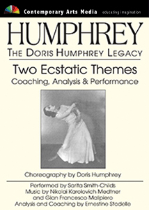 The Doris Humphrey Legacy: Two Ecstatic Themes