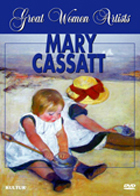 Great Women Artists: Mary Cassatt