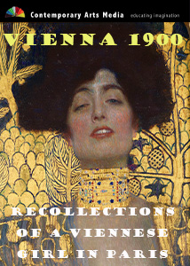 Vienna 1900 : Recollections of a Viennese Girl in Paris