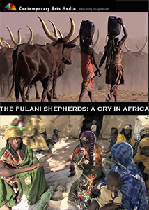 The Fulani Shepherds: A Cry in Africa