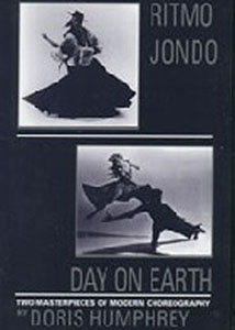 The Dance Works of Doris Humphrey Part 2: Ritmo Jondo, Day On Earth