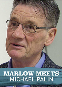 Marlow Meets: Michael Palin