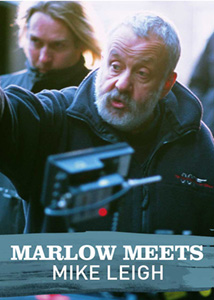 Marlow Meets: Mike Leigh