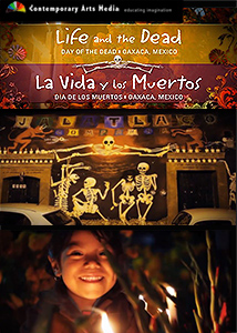 Day of the Dead in Oaxaca Mexico - La Vida Y Los Muertos