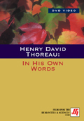 Henry David Thoreau: In His Own Words