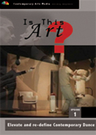 Is This Art? - Volume 1: Elevate and re-define Contemporary Dance