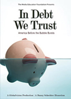 In Debt We Trust: America Before the Bubble Bursts