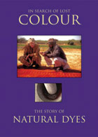 In Search of Lost Colour: The Story of Natural Dyes
