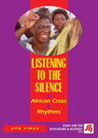 Listening to the Silence: African Cross Rhythms