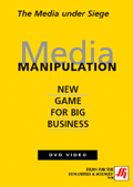 Media Manipulation: New Game for Big Business
