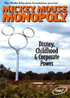 Mickey Mouse Monopoly - Disney, Childhood and Corporate Power