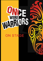 Once Were Warriors - The Musical Drama