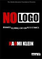 No Logo - Brands, Globalization & Resistance