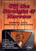 Off the Straight & Narrow - Lesbians, Gays, Bisexuals & Television