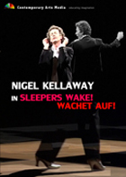 Nigel Kellaway in Sleepers wake! Wachet auf!