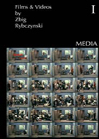 Part I: Media - Zbig Rybczinski, A Collection