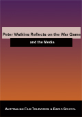 Peter Watkins Reflects on the War Game & The Media