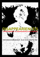 PERFORMANCE [RE]SEARCH: Disappeariences