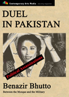 POLITICAL ASSASSINATIONS: Duel in Pakistan: Benazir Bhutto between the Mosque and the Military