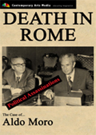 POLITICAL ASSASSINATIONS: Death in Rome: The Case of Aldo Moro