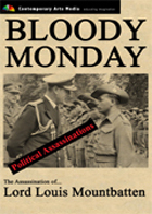 POLITICAL ASSASSINATIONS: Bloody Monday: The Assassination of Lord Louis Mountbatten