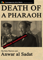 POLITICAL ASSASSINATIONS:  Death of a Pharaoh: Anwar al Sadat and the Holy Warriors